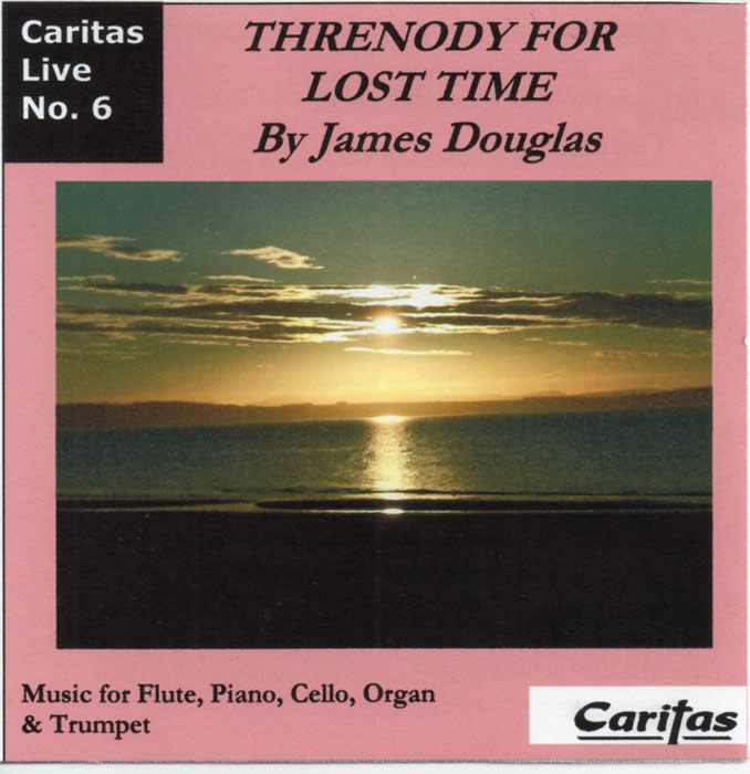 Threnody for Lost Time by James Douglas