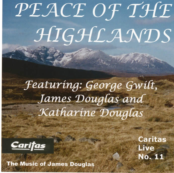 Peace of the Highlands by James Douglas