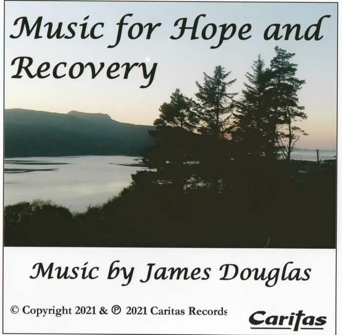 Music for hope and recovery by James Douglas